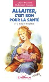 Allaiter, C'Est Bon Pour La Sante N.82 - Couverture - Format classique