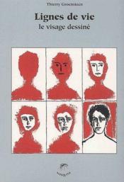 Lignes de vie ; le visage dessiné - Couverture - Format classique