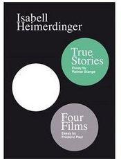 Isabell heimerdinger - four films & true stories - Couverture - Format classique