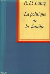 La Politique De La Famille Et Autres Essais - Couverture - Format classique