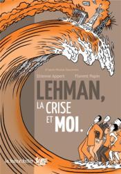 Lehman, la crise et moi - Couverture - Format classique