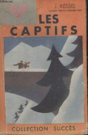 Collection Succes N° 36 Les Captifs. - Couverture - Format classique