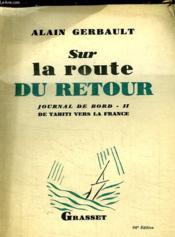 Sur La Route Du Retour.Journal De Bord-2.De Tahiti Sur La Route Du Retour.Journal De Bord-2.De Tahiti Vers La France. - Couverture - Format classique