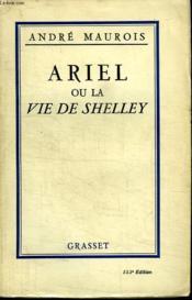 Ariel Ou La Vie De Shelley. - Couverture - Format classique