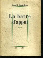 La Barre D Appui. - Couverture - Format classique