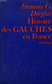 Histoire Des Gauches En France, 1940-1974 - Couverture - Format classique