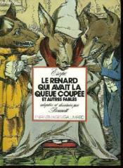 Le Renard qui avait la queue coupée et autres fables. - Couverture - Format classique