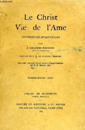 Le Christ Vie De L'Ame, Conferences Spirituelles - Couverture - Format classique
