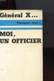 General X ... Moi, Un Officier - Couverture - Format classique