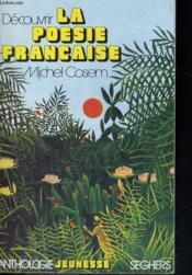 Découvrir la poésie française - Couverture - Format classique
