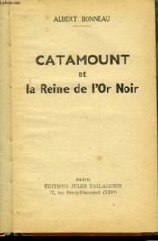 Catamount Et La Reine De L'Or Noir - Couverture - Format classique