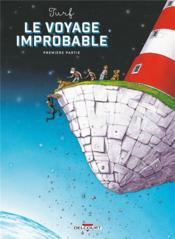 Le voyage improbable t.1 - Couverture - Format classique