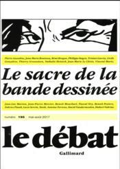 Revue Le Débat N.195 ; le sacre de la bande dessinée - Couverture - Format classique