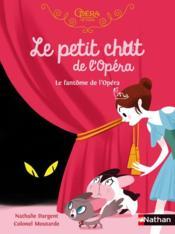 Le petit chat de l'opéra ; le fantôme de l'opéra - Couverture - Format classique