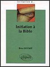 Initiation A La Bible - Couverture - Format classique