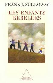 Les enfants rebelles - Intérieur - Format classique