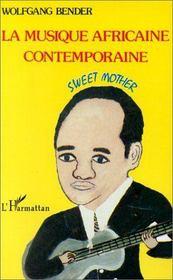 Musique Africaine Contemporaine. Sweet Mother - Intérieur - Format classique