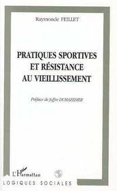 Pratiques Sportives Et Resistance Au Vieillissement - Intérieur - Format classique