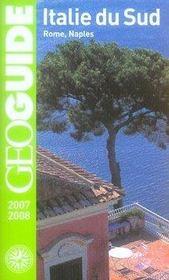 Geoguide ; Italie Du Sud ; Rome, Naples (Edition 2007-2008) - Intérieur - Format classique