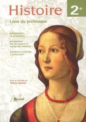 Histoire ; 2nde ; livre du professeur - Couverture - Format classique
