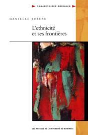L'ethnicité et ses frontières - Couverture - Format classique