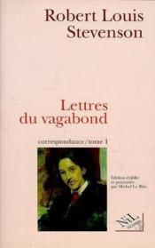 Lettres du vagabond, correspondance - tome 1 - vol01 - Couverture - Format classique