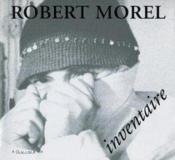Robert morel inventaire - Couverture - Format classique