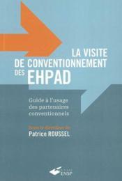 La visite de conventionnement des ehpad guide a l'usage des partenaires conventionnels - Couverture - Format classique