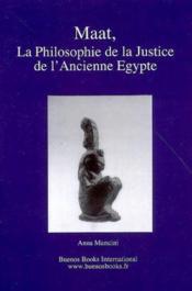 Maat, la philosophie de la justice de l'ancienne egypte - Couverture - Format classique