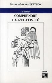 Comprendre la relativité (5e édition) - Couverture - Format classique