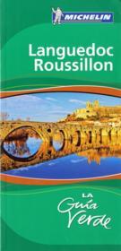 Le Guide Vert ; Languedoc, Roussillon - Couverture - Format classique