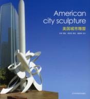 American city sculpture - Couverture - Format classique