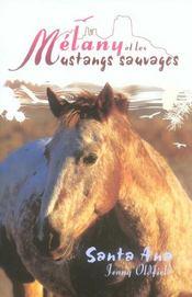 Melany Et Les Mustangs Sauvages-Santa Ana - Intérieur - Format classique