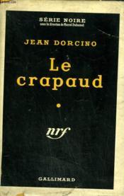 Le Crapaud. Collection : Serie Noire Avec Jaquette N° 320 - Couverture - Format classique