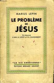 Le Probleme De Jesus. - Couverture - Format classique