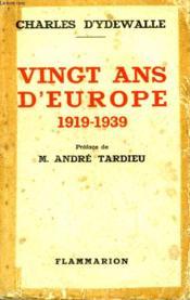 Vingt Ans D'Europe. 1919 - 1939. - Couverture - Format classique
