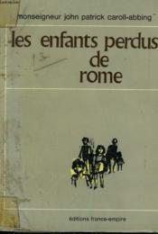 Les Enfants Perdus De Rome. - Couverture - Format classique