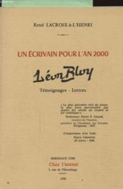 Un Ecrivain Pour L An 2000 Leon Bloy - Couverture - Format classique