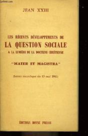 Les récents développements de la Question Sociale, à la lumière de la doctrine chrétienne. - Couverture - Format classique