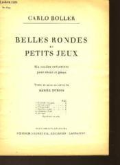 Belles Rondes Et Petits Jeux - Couverture - Format classique