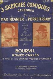 3 Sketches Comique Celebres De Max Regnier Et Pierre Ferrary N°69 - Couverture - Format classique