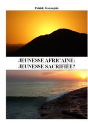 Jeunesse africaine: jeunesse sacrifiee? - Couverture - Format classique