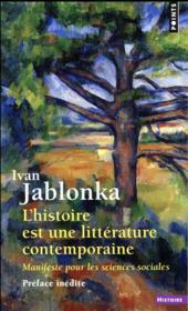L'histoire est une littérature contemporaine ; manifeste pour les sciences sociales - Couverture - Format classique