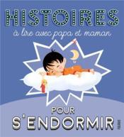 Histoires à lire avec papa et maman pour s'endormir - Couverture - Format classique