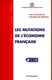 Les mutations de l'economie francaise - Couverture - Format classique