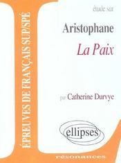 Etude Sur Aritophane La Paix Epreuves De Francais Sup/Spe - Intérieur - Format classique