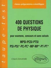 400 questions de physique pour examens concours et sans calculs pcsi-mpsi-ptsi psi-psi*-pc-pc*-mp-m - Intérieur - Format classique