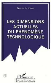 Les Dimensions Actuelles Du Phenomene Technologique - Intérieur - Format classique
