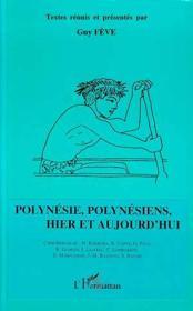 Polynesie, Polynesiens Hier Et Aujourd'Hui - Couverture - Format classique