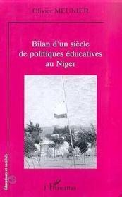 Bilan D'Un Siecle De Politiques Educatives Au Niger - Intérieur - Format classique